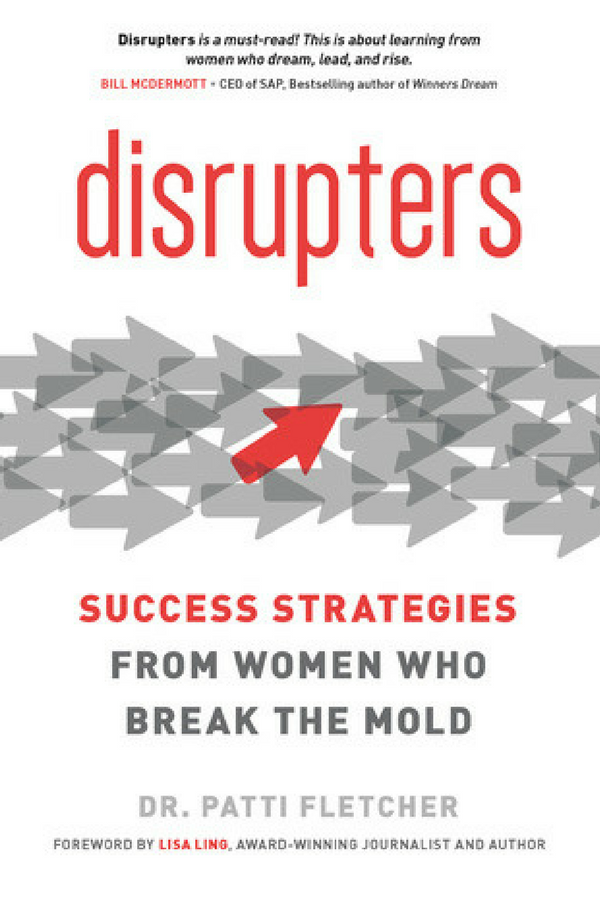 Disrupters by Dr. Patti Fletcher